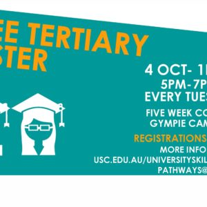 "Free Tertiary Taster – 5-week course ""University skills for the community"""